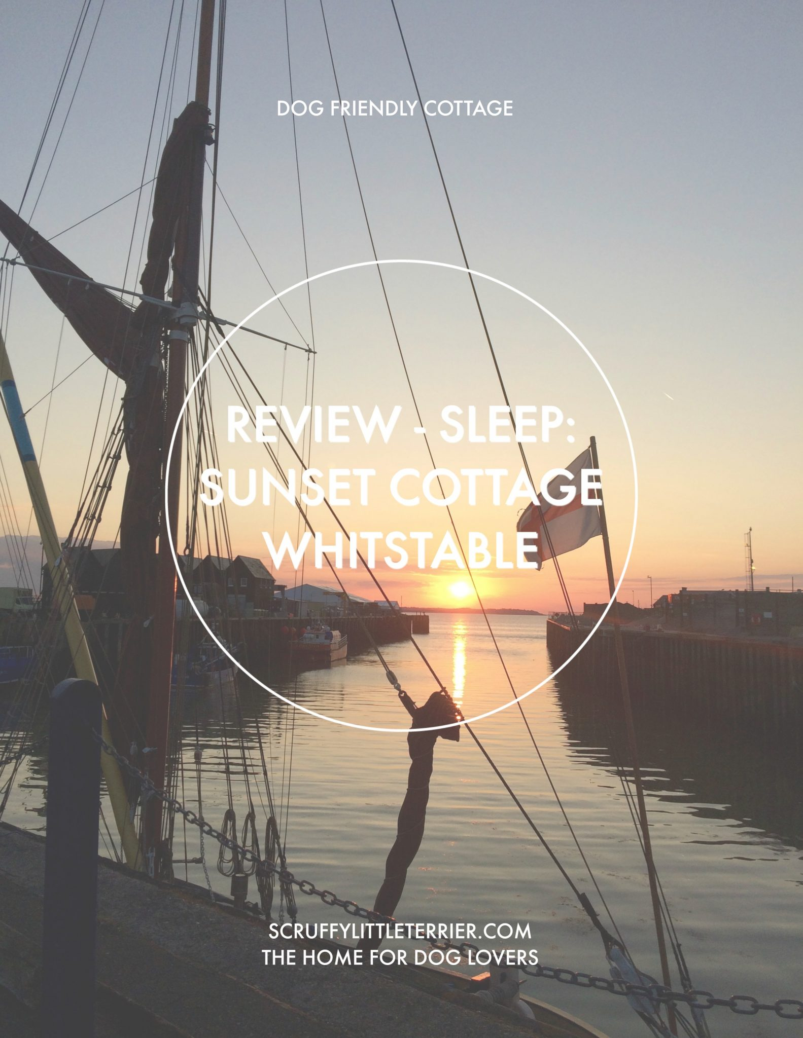 Sunset Cottage Whitstable {Sunset Cottage Whitstable} #Review #Sleep #SunsetCottage #Whitstable #Kent www.scruffylittleterrier.com