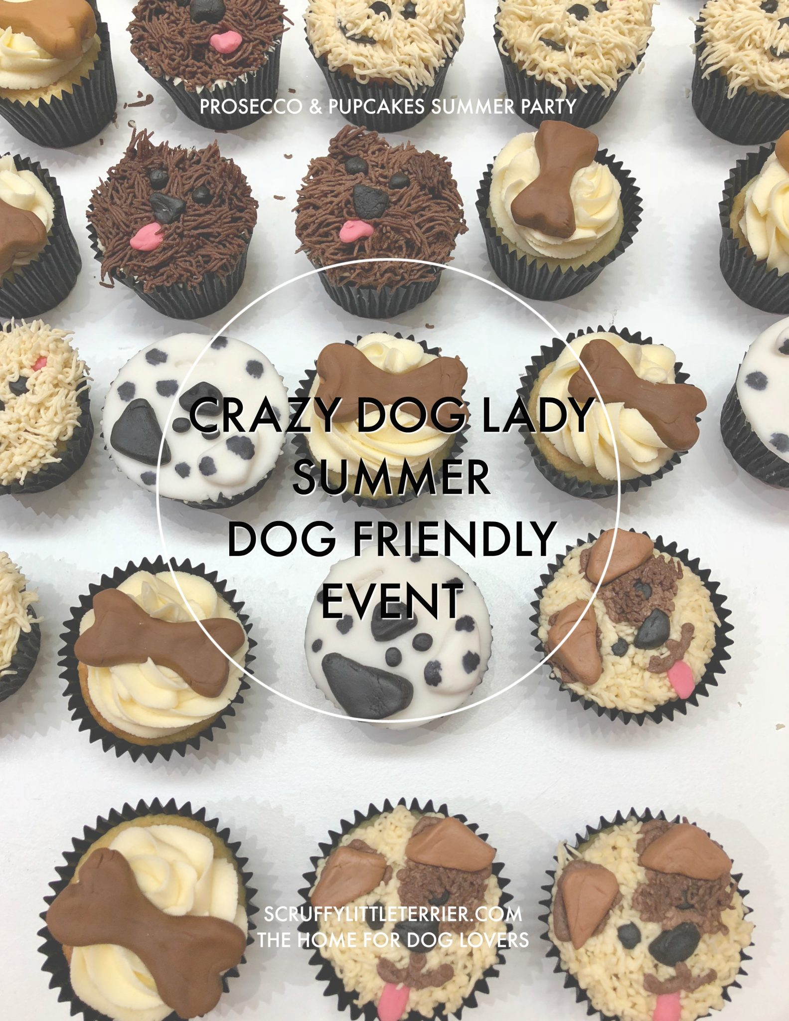 Crazy Dog Lady {Dog Friendly Events} #CrazyDogLady #DogFriendly #Events #London #Pupcakes #Puppachinos www.scruffylittleterrier.com