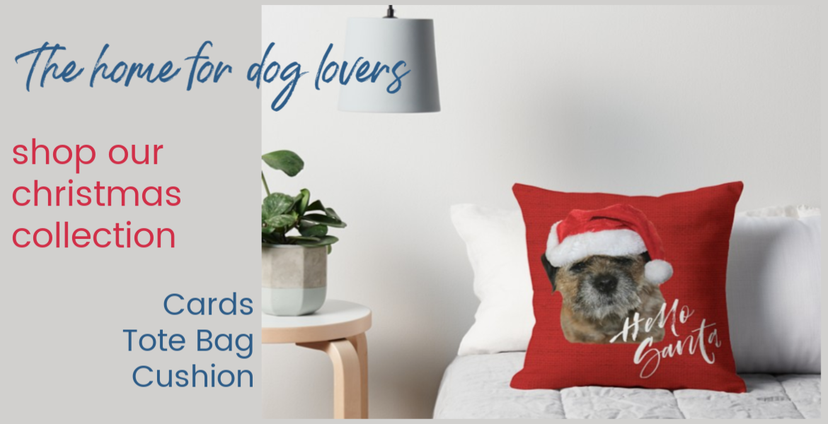 Christmas Collection {ChristmasCollection} #BorderTerrier #ToteBags #Cards #Cushions #DogGifts #Christmas www.scruffylittleterrier.com