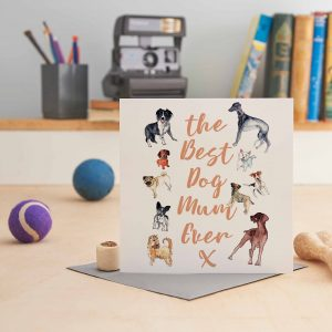 white square greeting card with 8 dog pictures and text saying the best dog mum ever and dog lots of dogs!