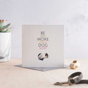 Be More Dog Greeting Card with words Eat Walk Sleep and a sleeping cute dog