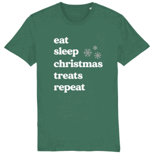 Eat Sleep Christmas Treats Repeat Dog Lover Christmas T-Shirt in green with white writing and 2 snowflakes